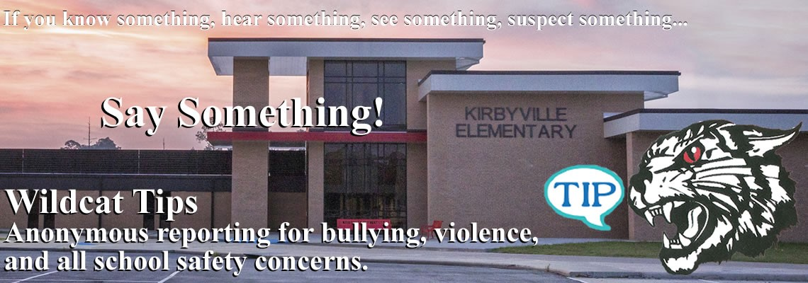 Wildcat Tips...if you see something, Say Something.