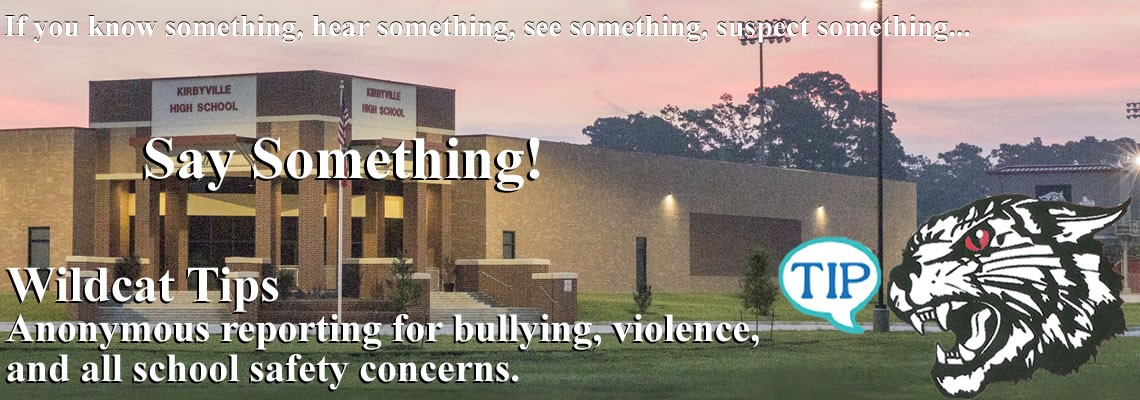 Wildcat Tips...if you see something, say something!