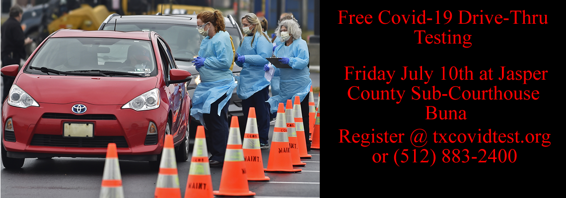 Free Drive Thru Covid-19 Testing Friday July 10 at Buna Sub-Courthouse